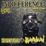 Taiyamo Denku ft Bankai Fam – Indifference (Prod Dcypha) (Stream)