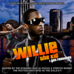 Willie The Kid – I Got Features (Mixtape)