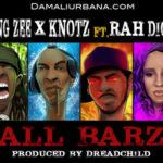 Young Zee & Knotz ft Rah Digga – All Barz (Prod Dreadchild)
