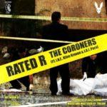 Rated R ft I.N.F., Klive Kraven & J.A.I. Pera – The Coroners (Prod Silly Grinn) (Stream)
