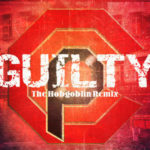 Cloud City Projects ft Don Streat, Gatsby The Great & Revalation – Guilty Remix (Prod Hobgoblin) (Single)
