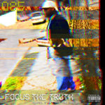 Focus The Truth ft Vo – The Wave (Prod ΔΣ) (Video)