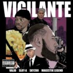7th Boro Exclusive: Valid & Slot A ft. Skyzoo & Magestik Legend- Vigilante
