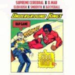 Supreme Cerebral ft Eloh Kush & SmooVth – Underground Kings (Prod D.Mar) (Stream)