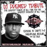 Take It Personal Podcast – Episode 10 (DJ Premier tribute part 1)