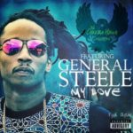 The Cheeba Hawk Consortion ft General Steele – My Love (Single)