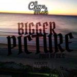 Chox Mak – Bigger Picture (Prod Dr G) (Stream)