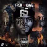 Fred The Godson ft Dave East – G5 (Stream)