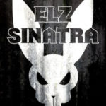 Elz Sinatra – The Singles (Album Stream)