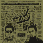 Real Live – The Turnaround The Long Awaited Instrumentals (Album Stream)