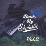 Skulastic – Beats By Skulastic Vol.2 (EP)