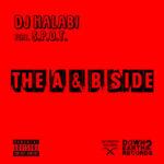 DJ Halabi ft S.P.O.T. – The A&B Side (EP)