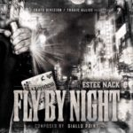 Estee Nack – Fly By Night (Prod Giallo Point) (Stream)