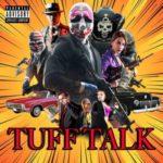Supreme Cerebral & Ralphiie Reese – Tuff Talk (Prod Kaoss Beats) (Stream)