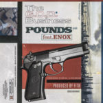 Pounds ft Enox – The G.O.D. Business (Prod Fith) (Stream)