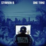 Starvin B – Ironworkers (Prod One Take) (Stream)