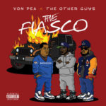Von Pea & The Other Guys ft Donwill – Oh Yeah (Video)
