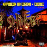 Napoleon Da Legend & EyeDee – Shinobi (Stream)