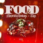 Maverick Montana & Rigz – Food (Prod VHS) (Stream)