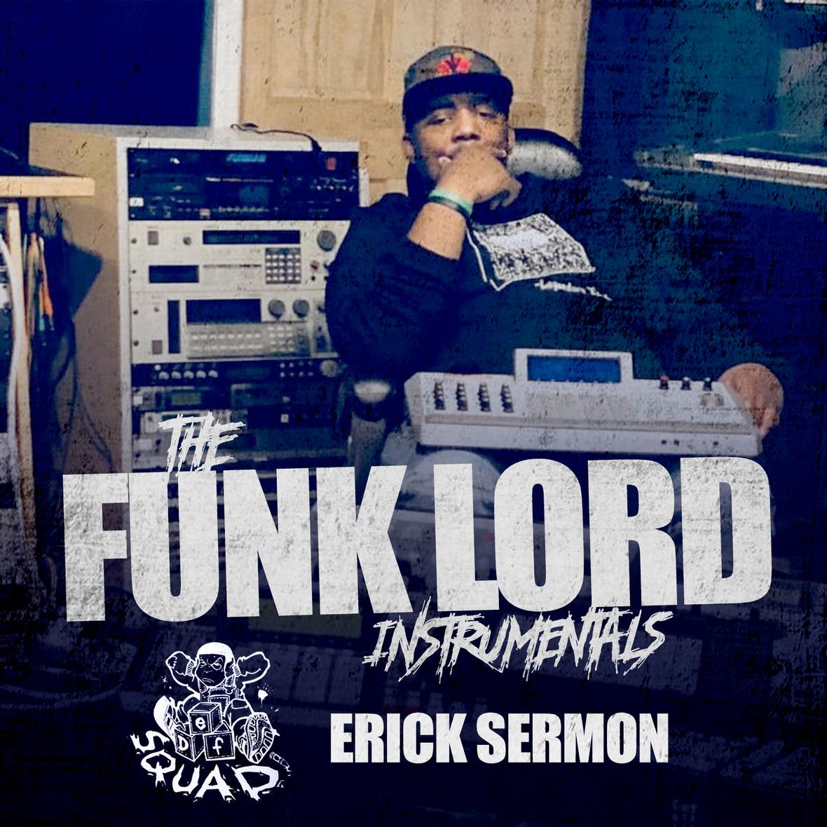 Erick Sermon – The Funk Lord Instrumentals | 7th Boro: Hip